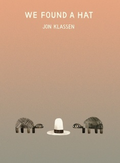 We Found a Hat (Paperback)